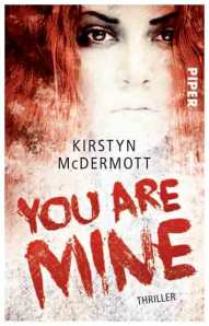 you are mine by kirstyn mcdermott