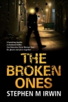 the broken ones by stephen irwin