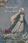 midnight and moonshine by angela slatter and lisa hannett