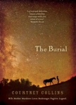 the burial by courtney collins