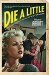 die a little by megan abbott