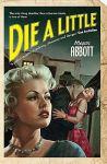 die a little by megan abbott