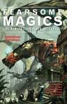 fearsome magics